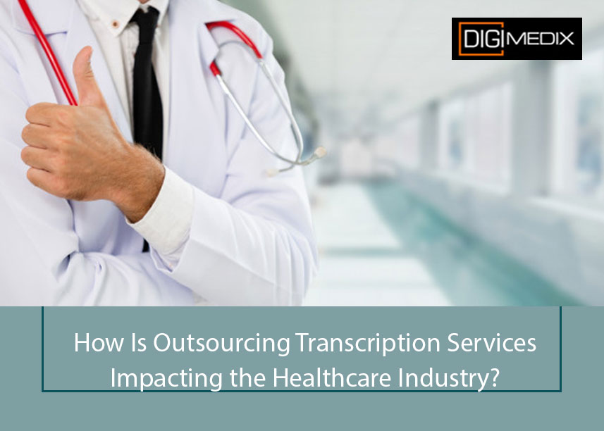 Medical Transcription Outsourcing