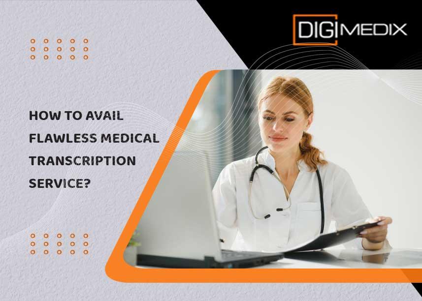 transcription services canada -Digimedix
